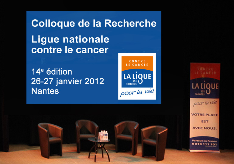 14e Colloque de la recherche de la Ligue contre le cancer à Nantes