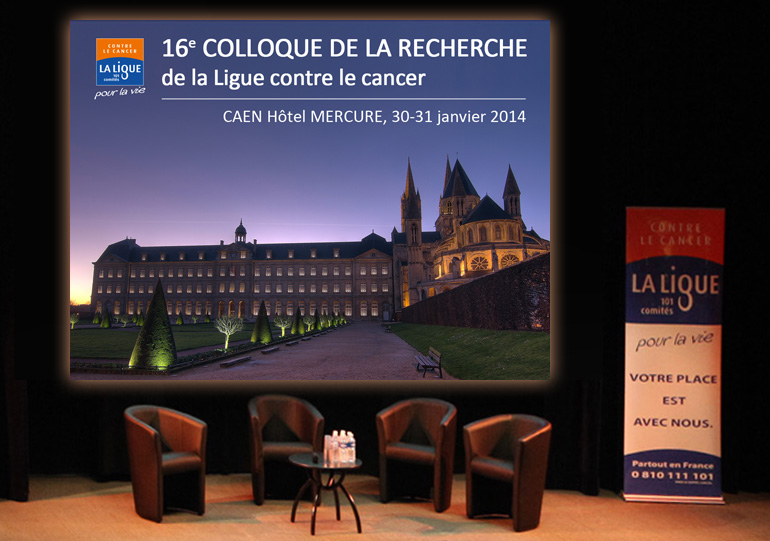 16e Colloque de la recherche de la Ligue contre le cancer à Caen