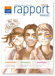 Rapport Annuel 2012 de la Ligue contre le cancer